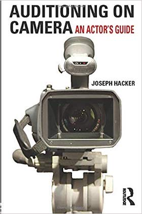 Book COver - Auditioning On Camera- An Actor's Guide by Joseph Hacker